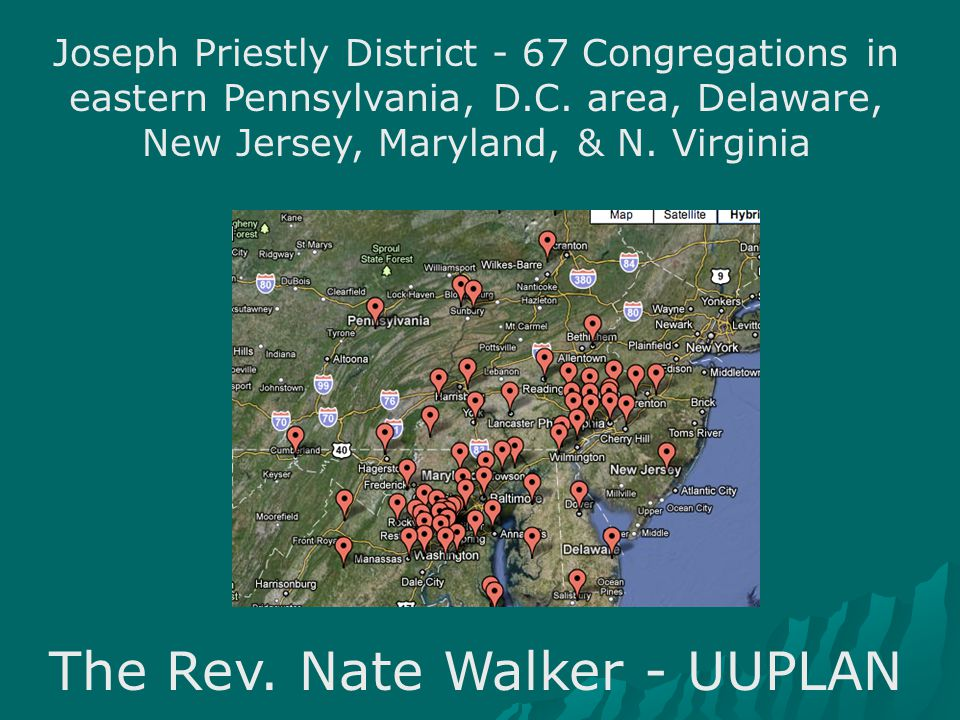 Joseph Priestly District - 67 Congregations in eastern Pennsylvania, D.C.