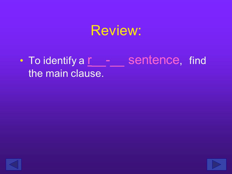 Review: In a run-on sentence, two clauses have been connected incorrectly.