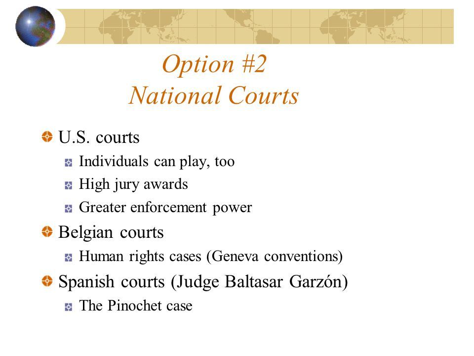 Option #2 National Courts U.S.