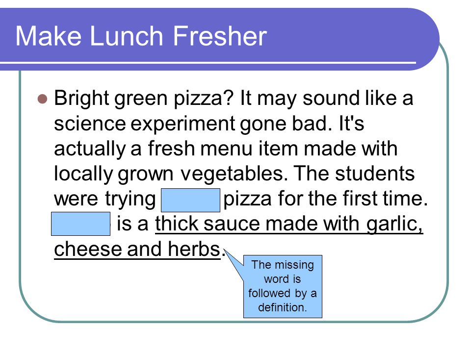 Make Lunch Fresher Bright green pizza? It may sound like a science experiment gone bad. It's actually a fresh menu item made with locally grown vegeta