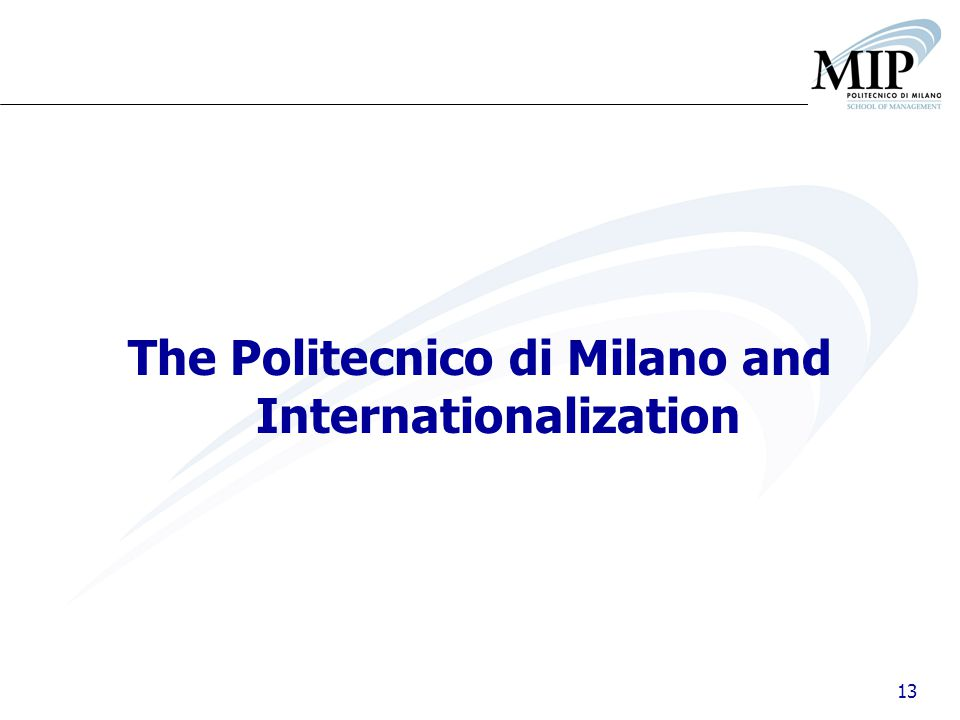 13 The Politecnico di Milano and Internationalization