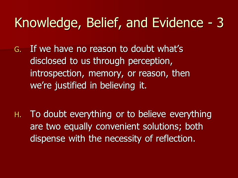 Knowledge, Belief, and Evidence - 3 G.