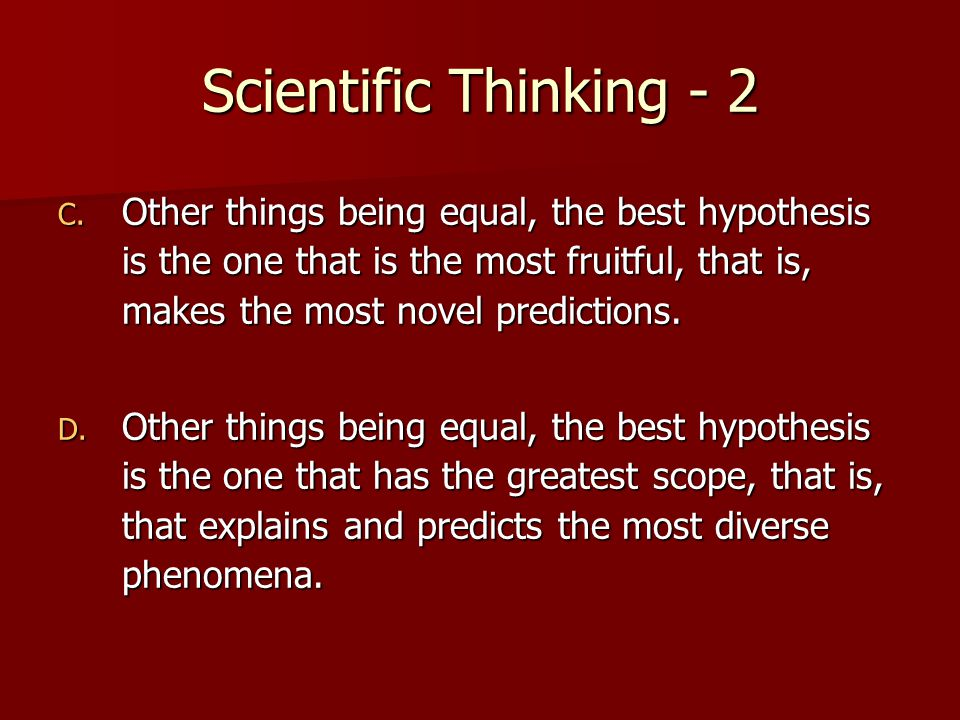 Scientific Thinking - 2 C.