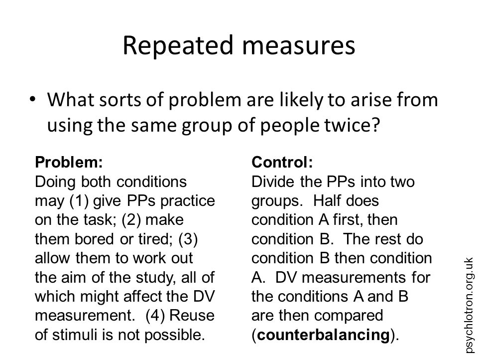 psychlotron.org.uk Matched pairs What sorts of problem are likely to arise from using matched pairs of PPs.
