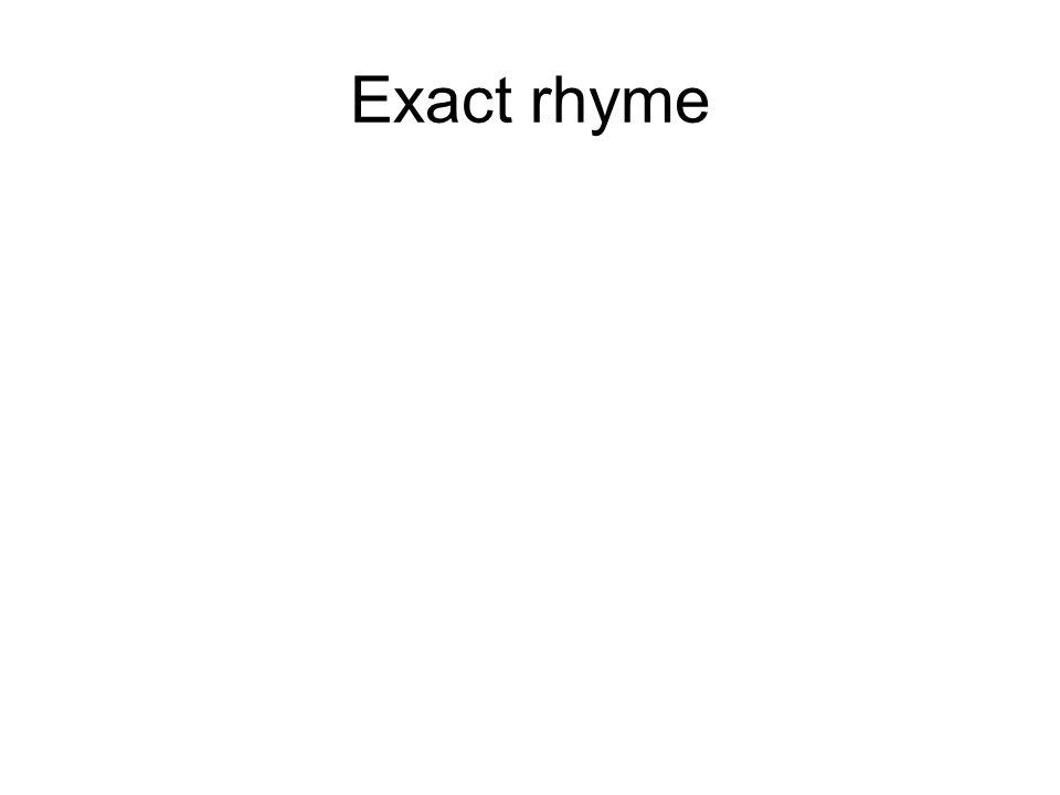 Exact rhyme