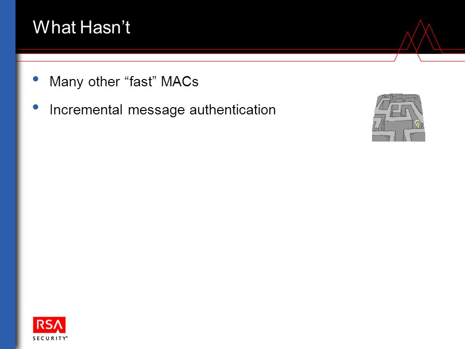 """What Hasn't Many other """"fast"""" MACs Incremental message authentication"""