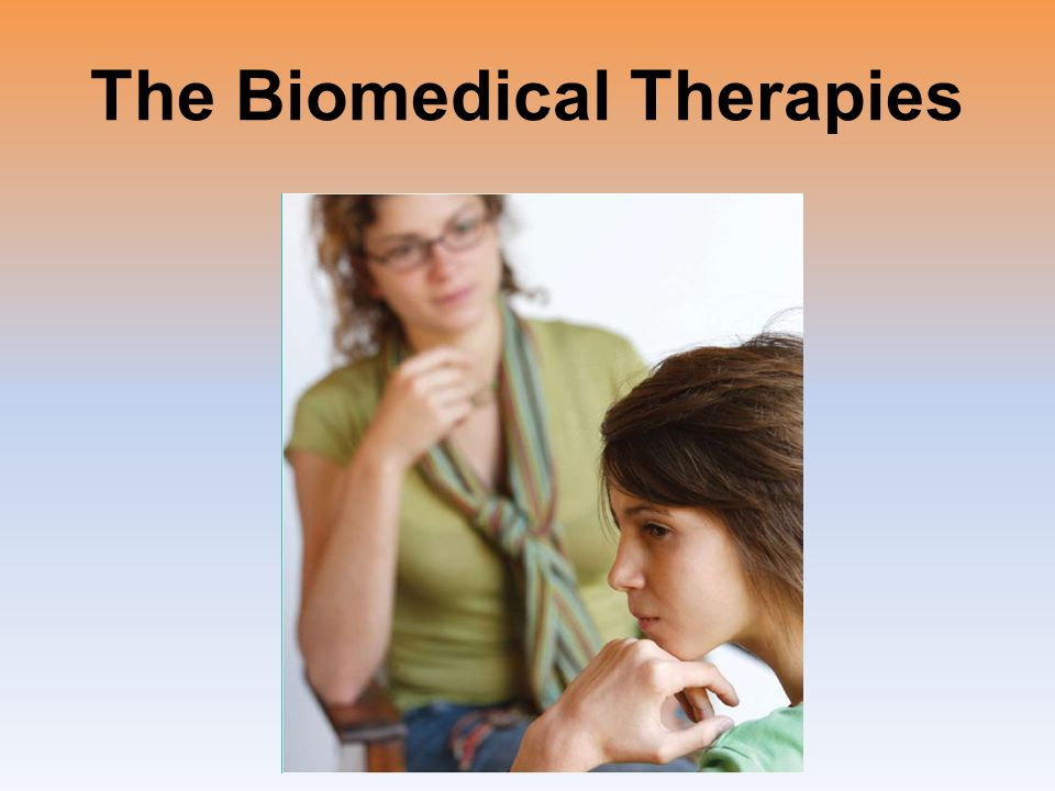 The Biomedical Therapies