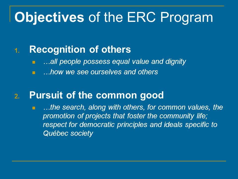 Objectives of the ERC Program 1.