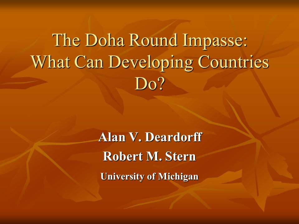 The Doha Round Impasse: What Can Developing Countries Do.