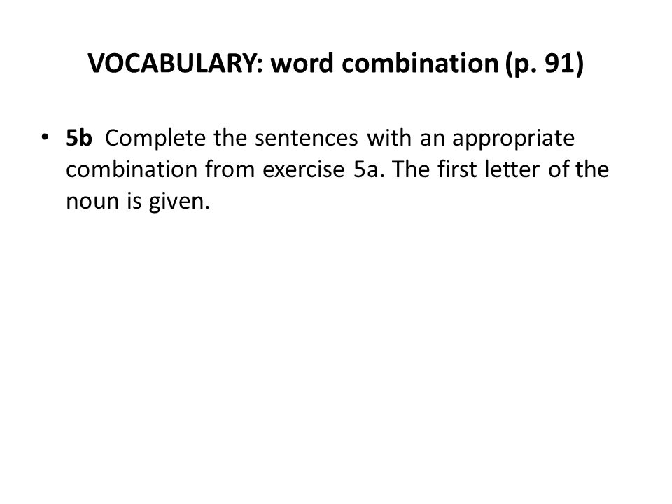 VOCABULARY: word combination (p.