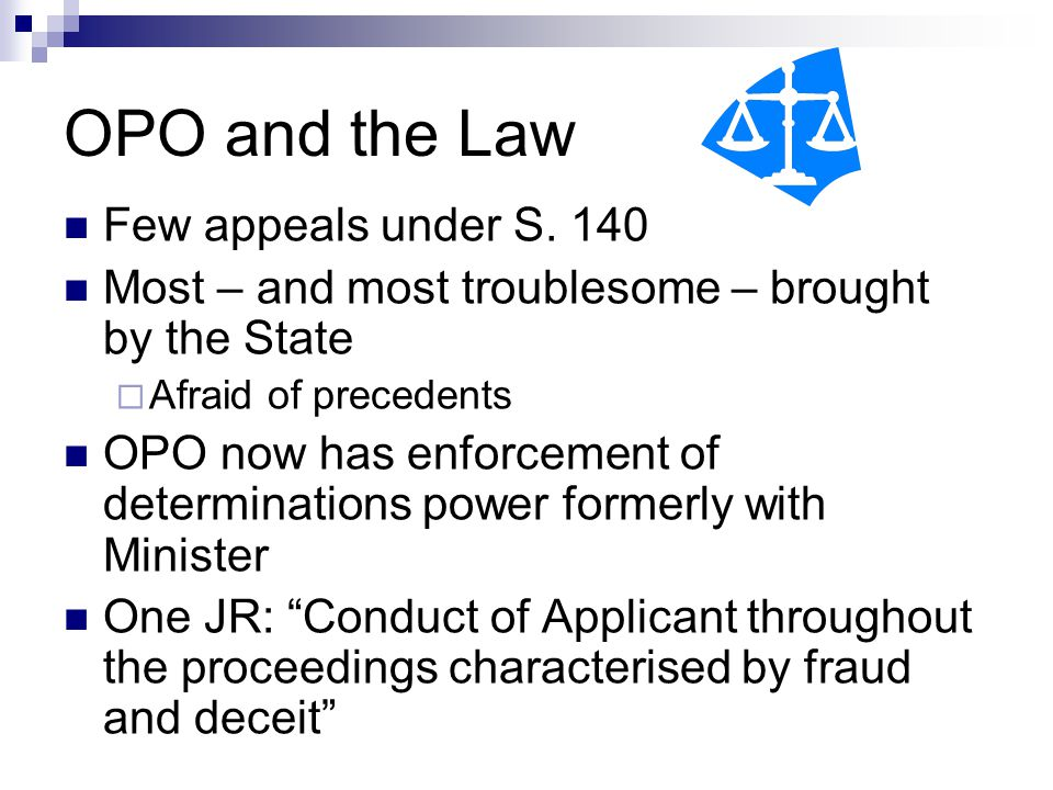 OPO and the Law Few appeals under S.