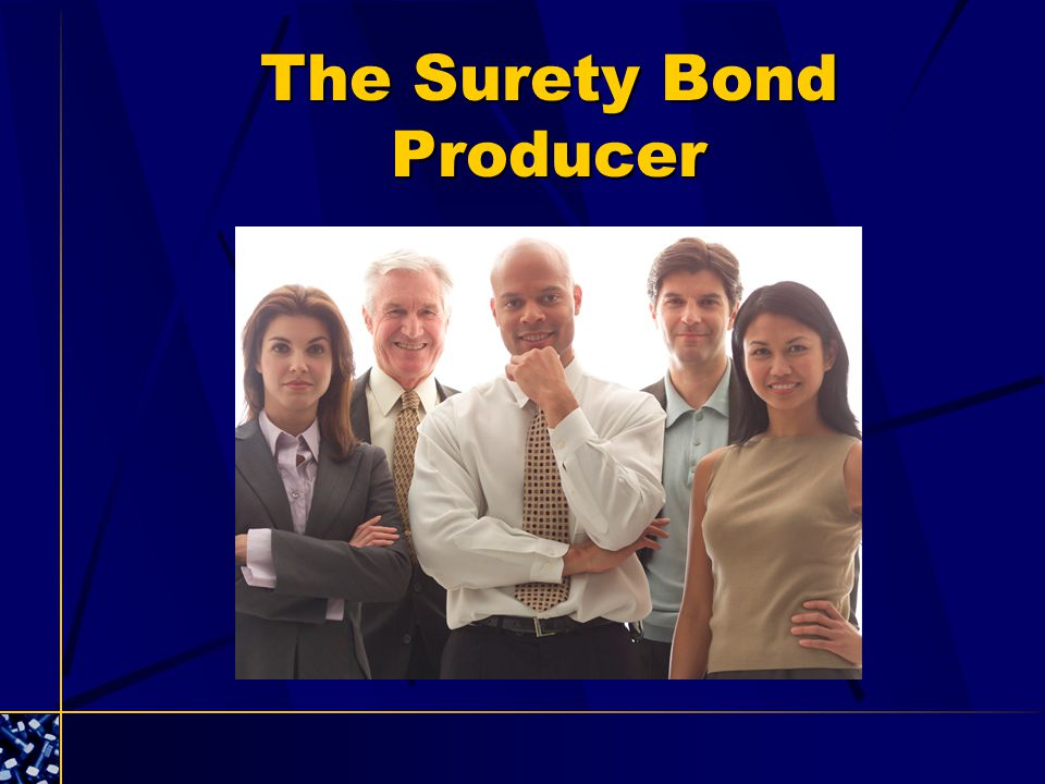 The Surety Bond Producer