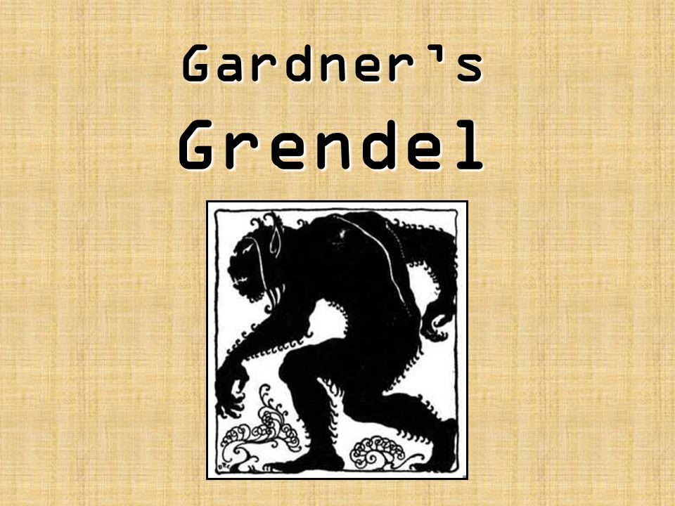 Gardner's Grendel
