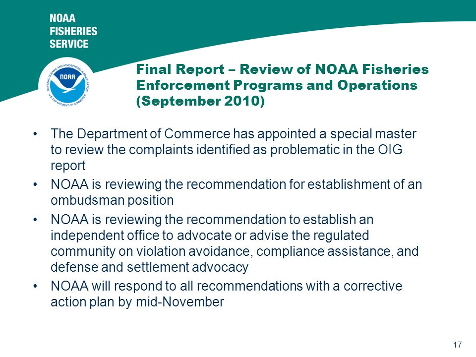 17 Final Report – Review of NOAA Fisheries Enforcement Programs and Operations (September 2010) The Department of Commerce has appointed a special mas