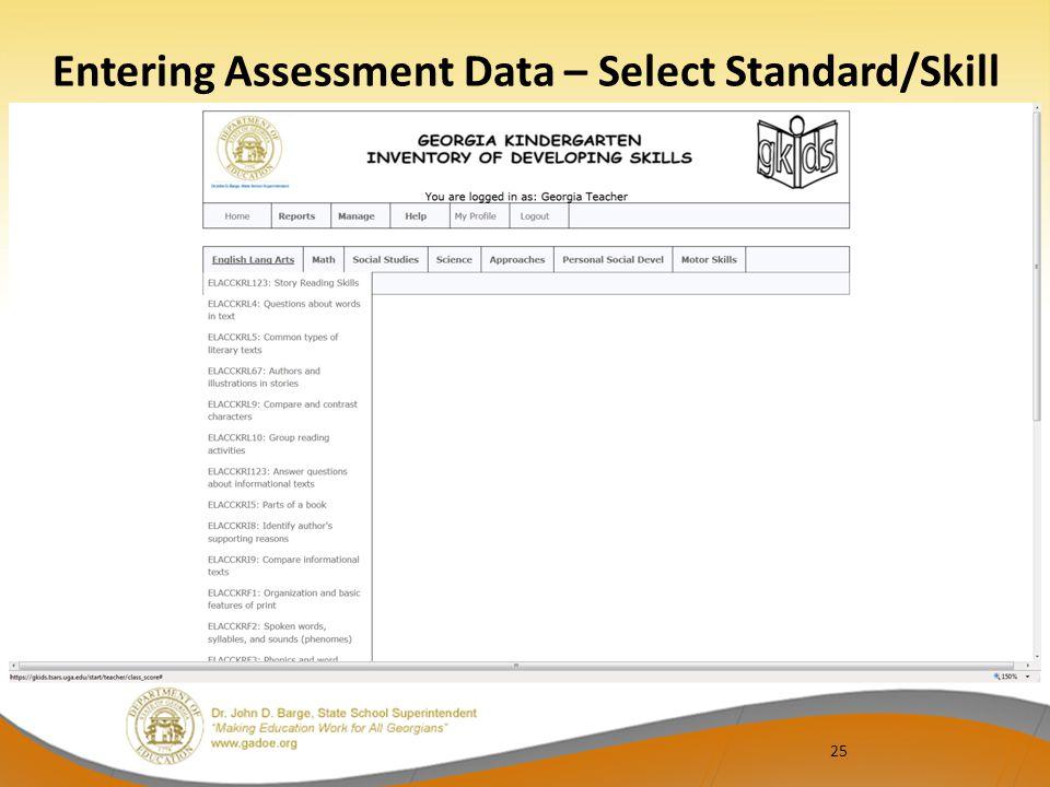 25 Entering Assessment Data – Select Standard/Skill