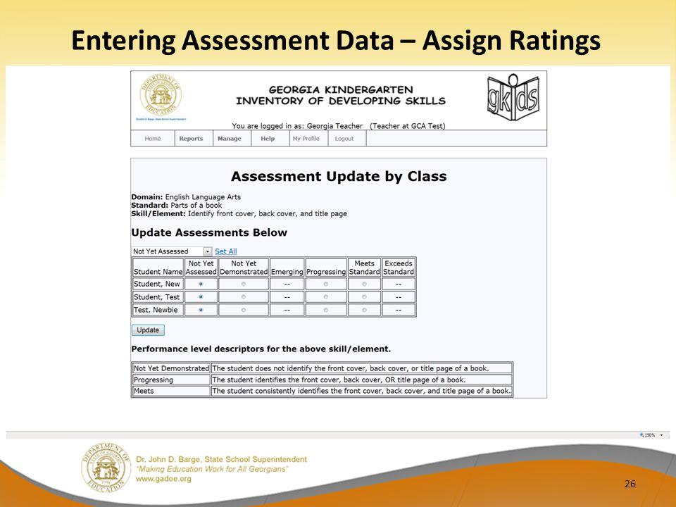 Entering Assessment Data – Assign Ratings 26