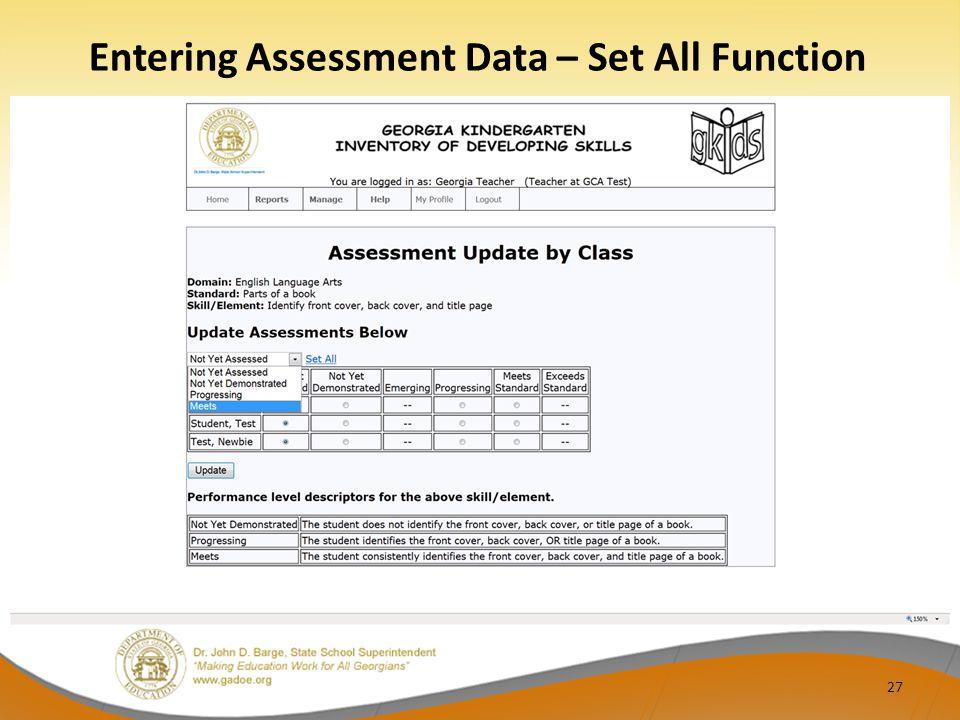 Entering Assessment Data – Set All Function 27