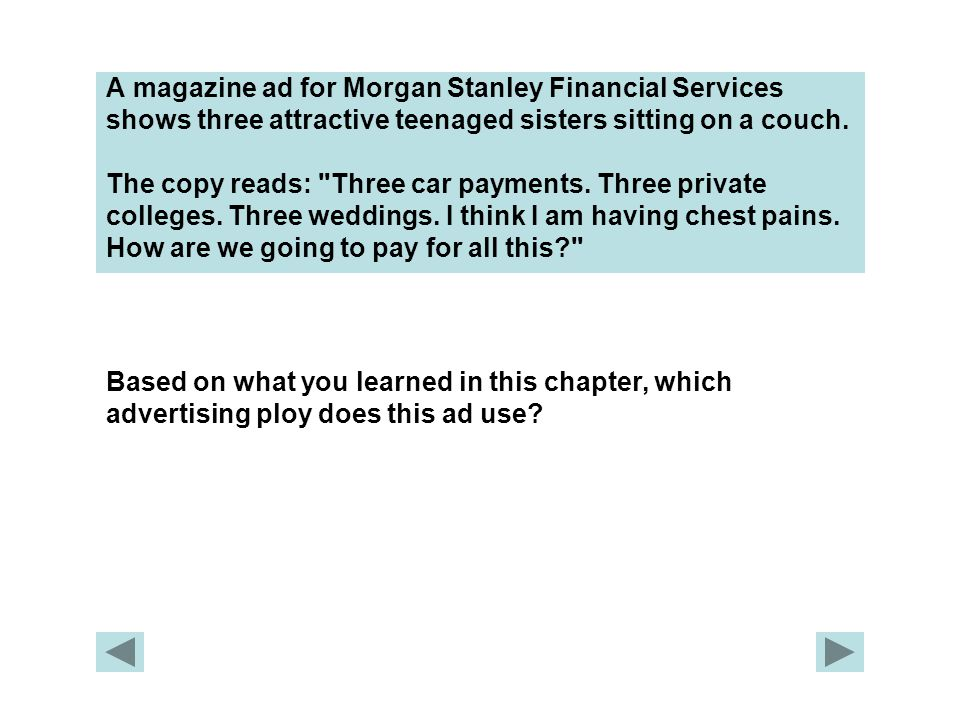 A magazine ad for Morgan Stanley Financial Services shows three attractive teenaged sisters sitting on a couch.