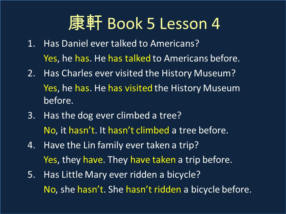 康軒 Book 5 Lesson 4 1.Has Daniel ever talked to Americans.