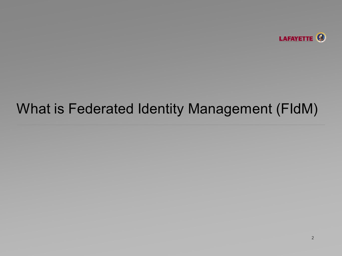 What is Federated Identity Management (FIdM) 2