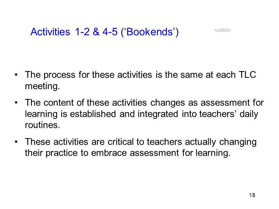 18 Activities 1-2 & 4-5 ('Bookends') The process for these activities is the same at each TLC meeting.