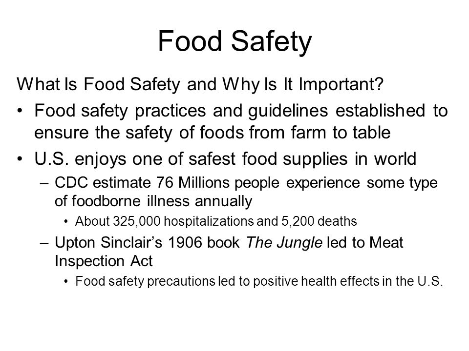 Food Safety What Is Food Safety and Why Is It Important? Food safety practices and guidelines established to ensure the safety of foods from farm to t