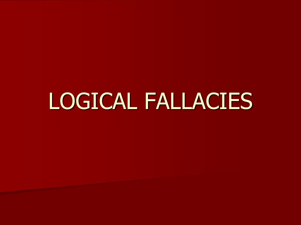 What are logical fallacies.