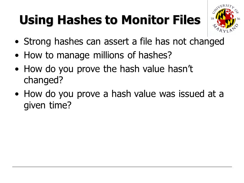 Audit Control Environment (ACE) Solves the problem of storing and verifying hashes.