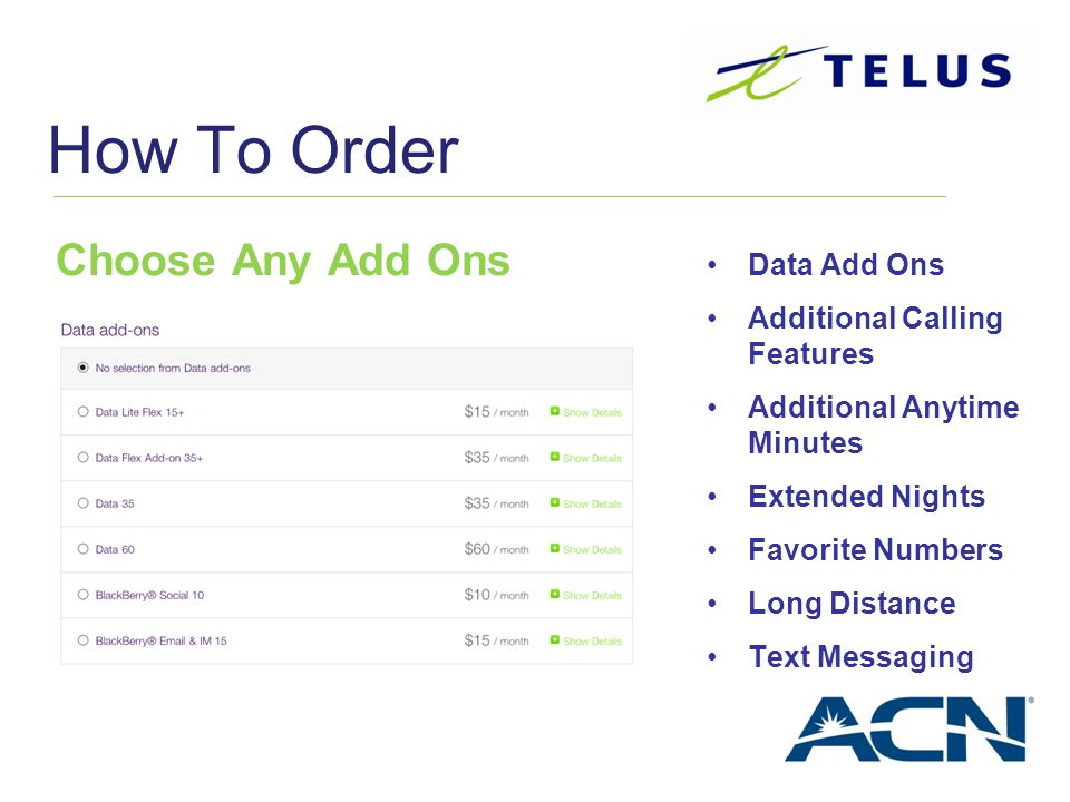 How To Order Choose Any Add Ons Data Add Ons Additional Calling Features Additional Anytime Minutes Extended Nights Favorite Numbers Long Distance Tex