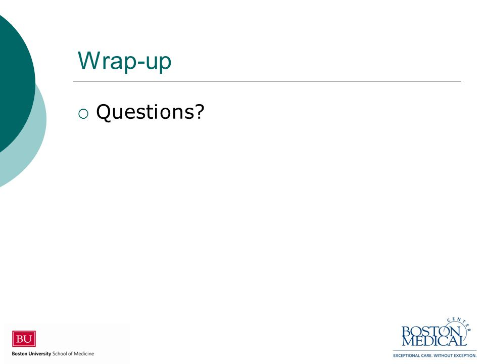 Wrap-up  Questions?