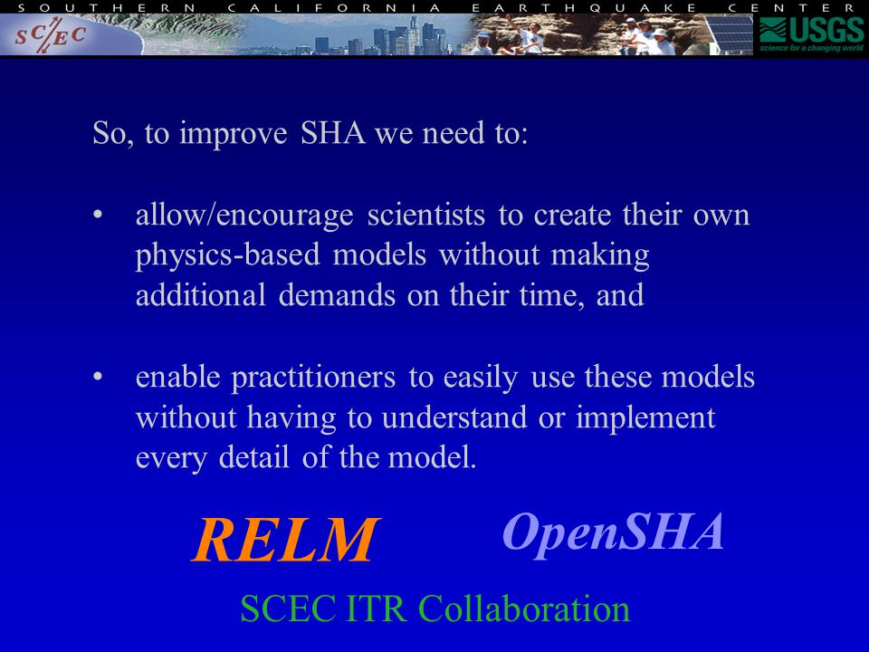 So, to improve SHA we need to: allow/encourage scientists to create their own physics-based models without making additional demands on their time, and enable practitioners to easily use these models without having to understand or implement every detail of the model.