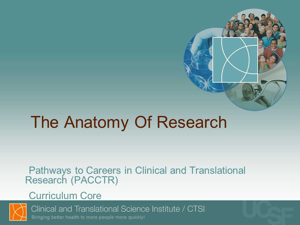 The Anatomy Of Research Pathways to Careers in Clinical and Translational Research (PACCTR) Curriculum Core