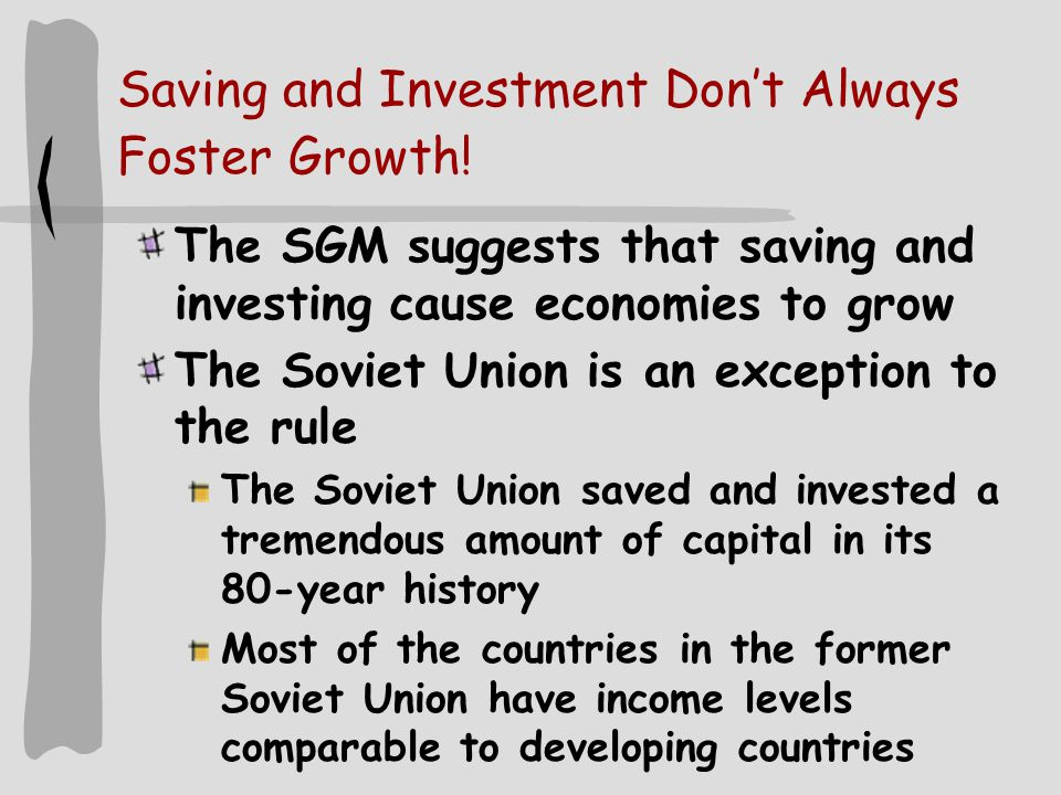 Saving and Investment Don't Always Foster Growth.