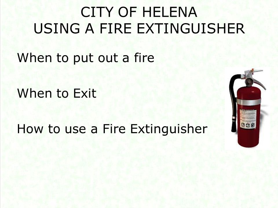 WHAT SHOULD YOU DO IF YOU DISCOVER A FIRE?