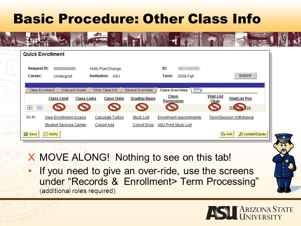 Basic Procedure: Other Class Info XMOVE ALONG. Nothing to see on this tab.