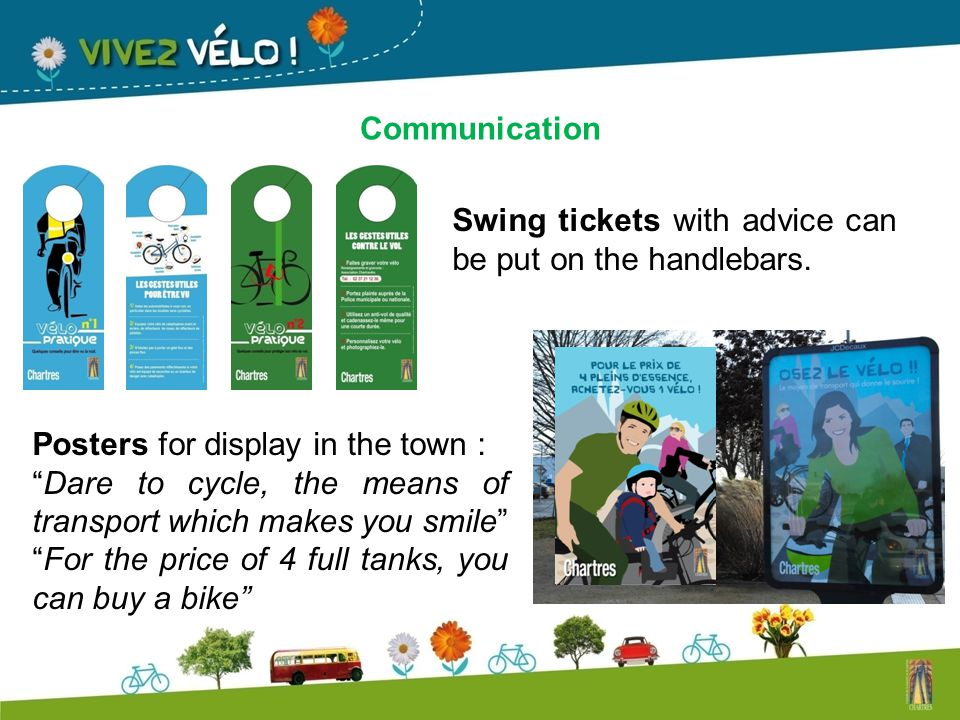 Communication Swing tickets with advice can be put on the handlebars.