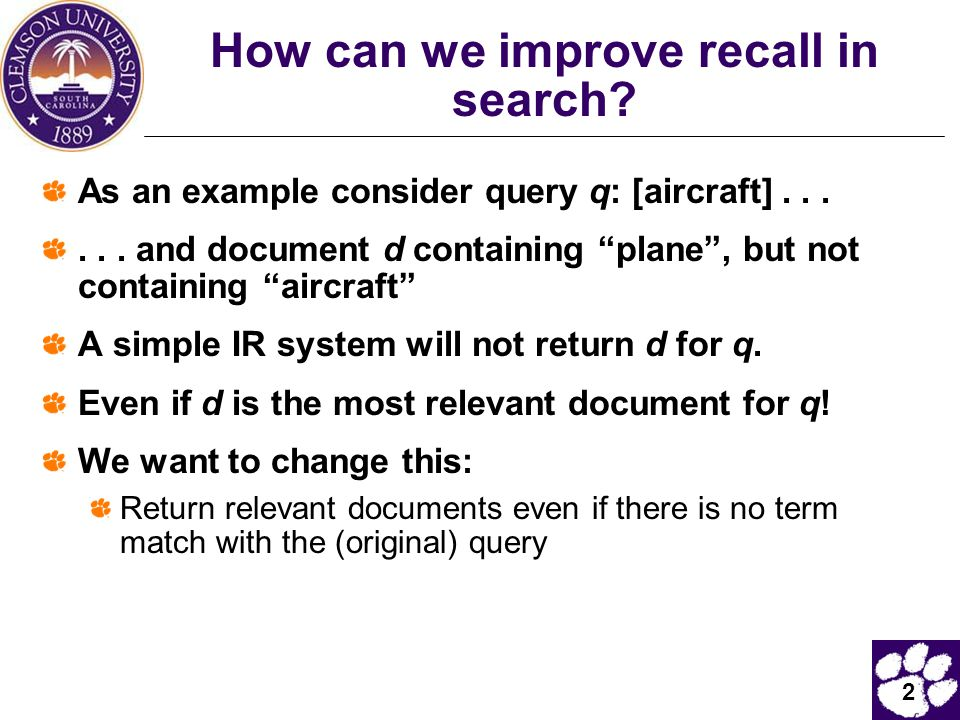 """2 How can we improve recall in search? As an example consider query q: [aircraft]...... and document d containing """"plane"""", but not containing """"aircraf"""