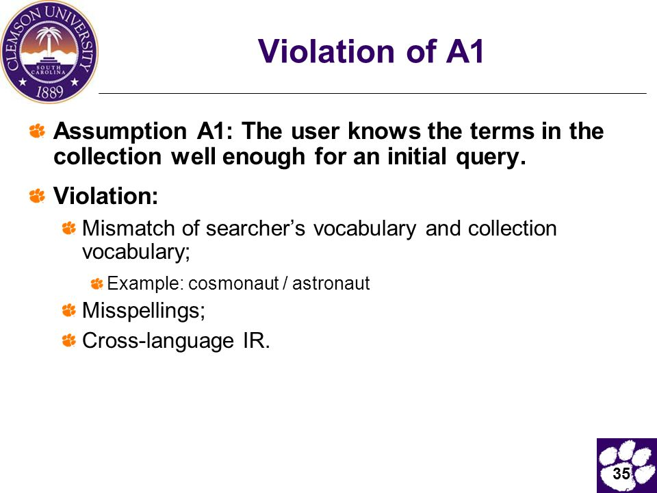35 Violation of A1 Assumption A1: The user knows the terms in the collection well enough for an initial query.