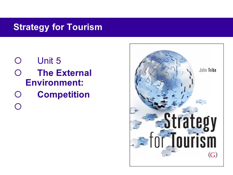 Reading BookCh Tribe, J, (2010) Strategy for Tourism, Goodfellow Publishers, Oxford.