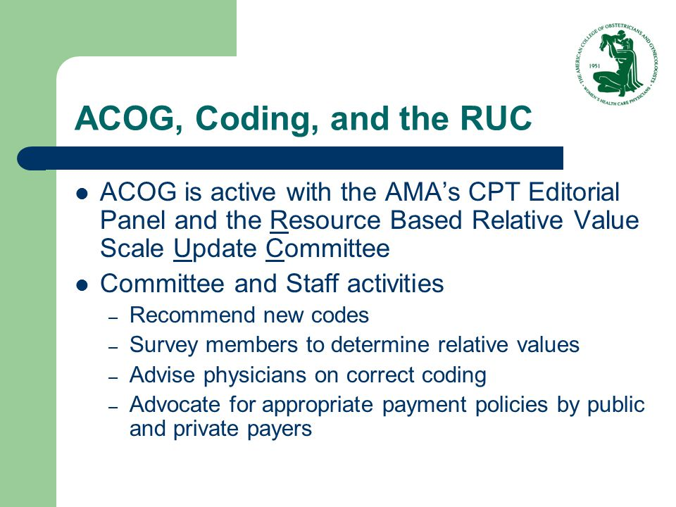 CPT & RUC are Peer Reviewed CPT process defines distinct procedures RUC develops relative values (RBRVS) based on CPT definitions Medicare, using the RBRVS, does not pay the cost of providing the care