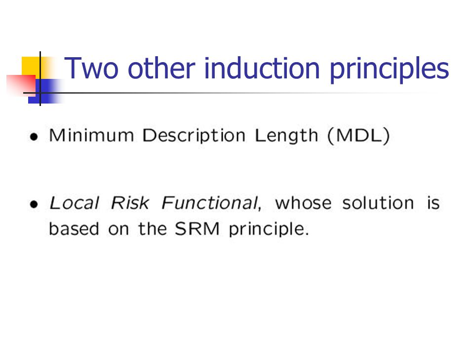 Two other induction principles