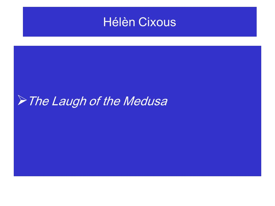 Hélèn Cixous  She must write herself, because this is the invention of a new insurgent writing which, when the moment of her liberation has come, will allow her to carry out the indispensable ruptures and transformations in her history, first at two levels that cannot be separated.