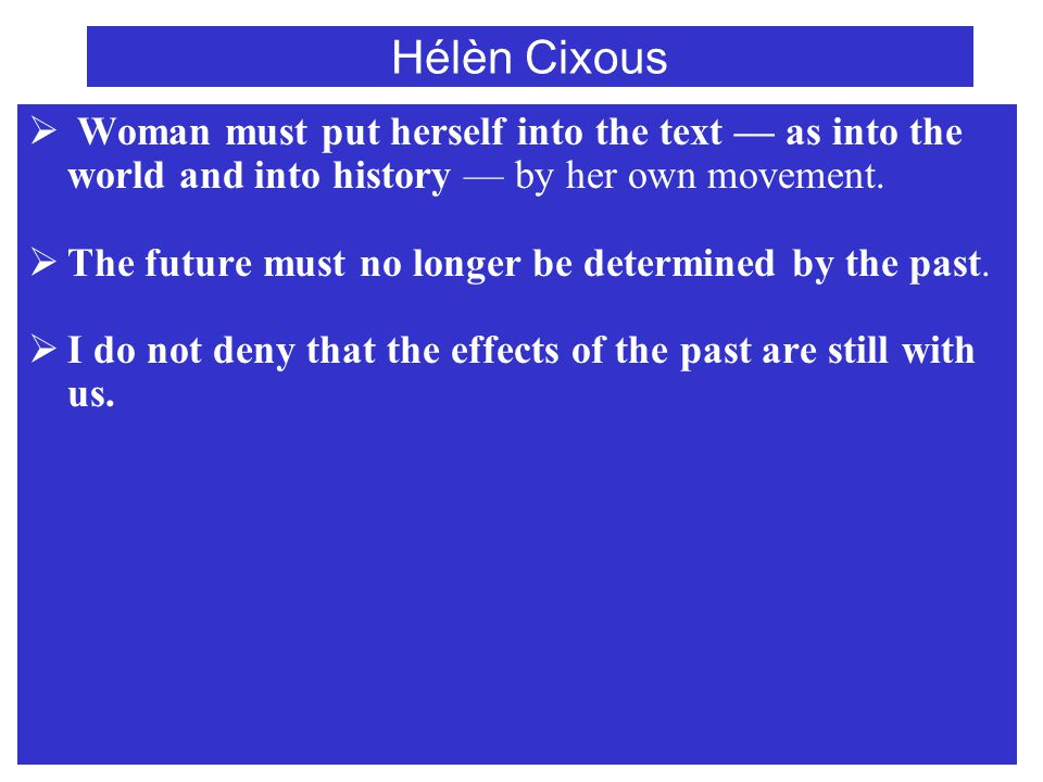 Hélèn Cixous  This alteration is already upon us — in the United States, for example, where millions of night crawlers are in the process of undermining the family and disintegrating the whole of American sociality.