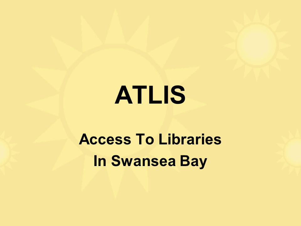 ATLIS Access To Libraries In Swansea Bay