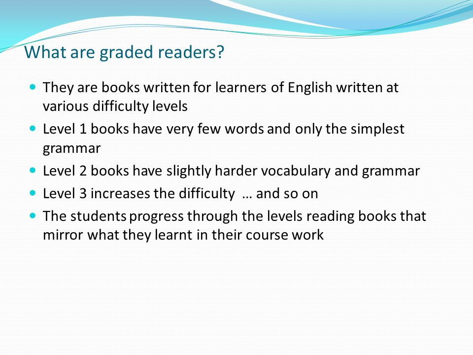 What are graded readers.