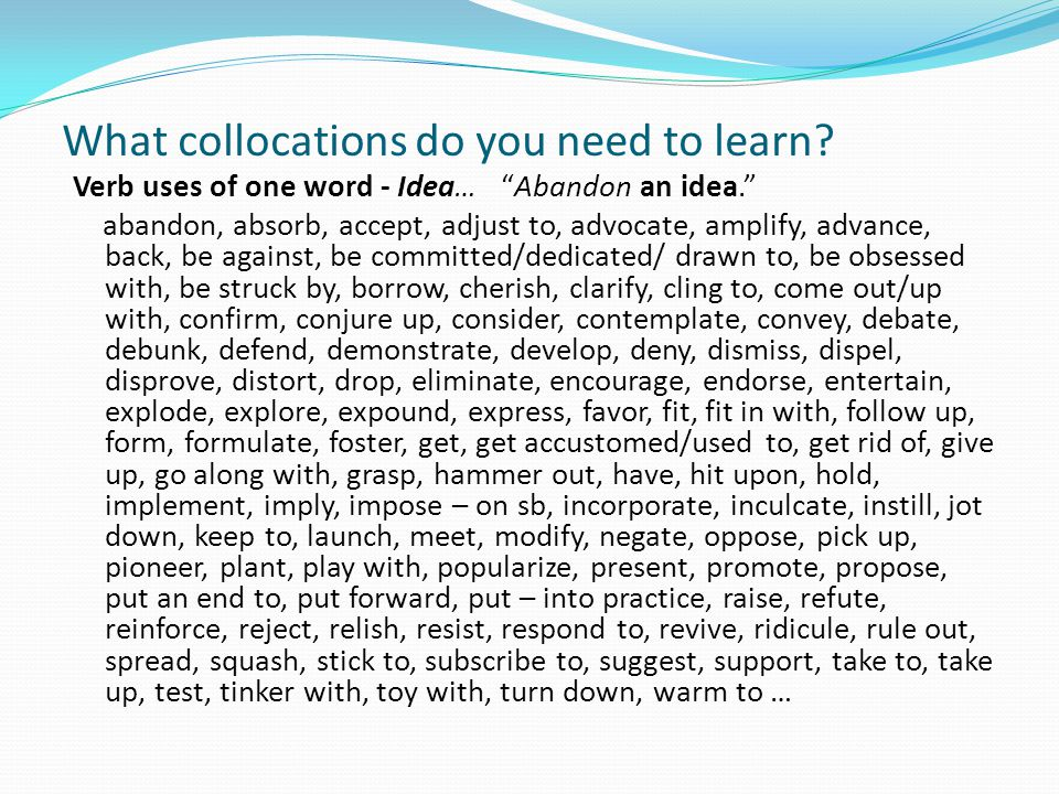 What collocations do you need to learn.II Adjective uses.