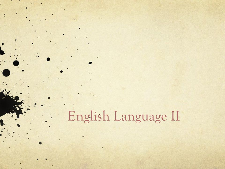 English Language II