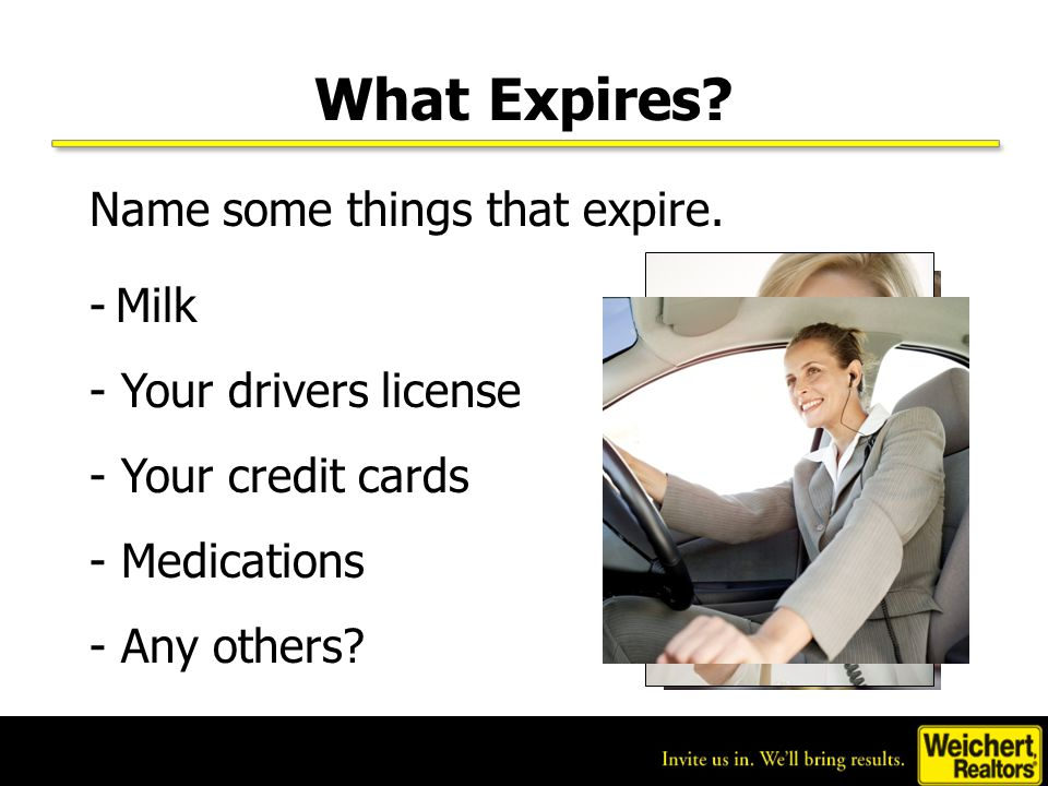 What Expires. Name some things that expire.