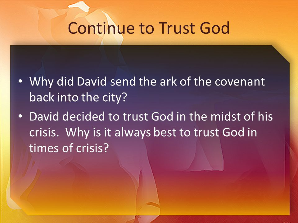 Listen for who remained loyal to David and who betrayed him.