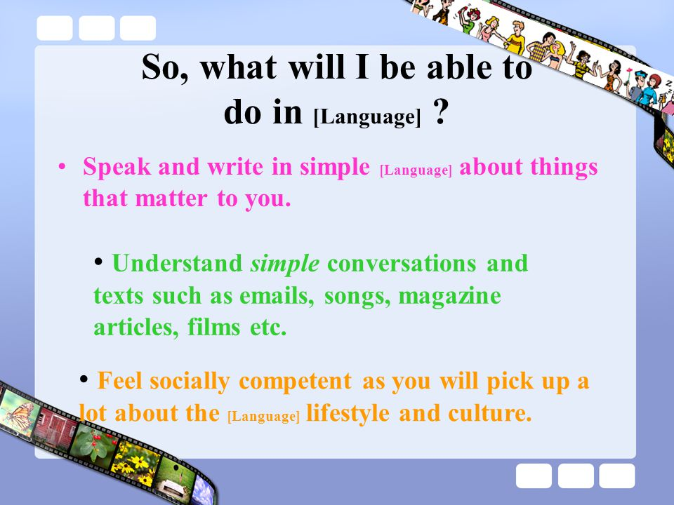 So, what will I be able to do in [Language] .